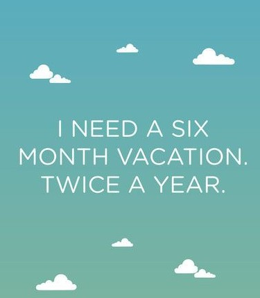 I-need-a-vacation
